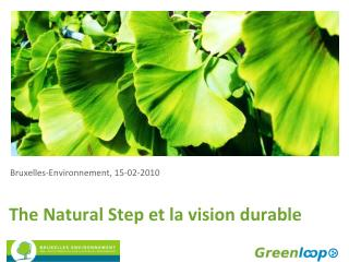 The Natural Step et la vision durable