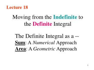 Moving from the  Indefinite  to the  Definite Integral