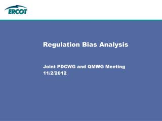 Regulation Bias Analysis