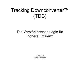 Tracking Downconverter™ (TDC)