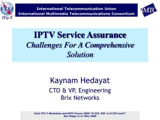 IPTV Service Assurance Challenges For A Comprehensive Solution