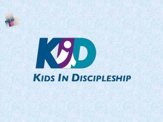 Why  do  we need to make  the discipleship of our children  a high priority NOW? 為什麼培訓兒童成為門徒