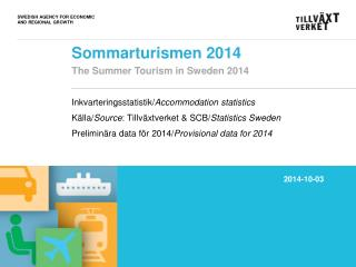 Sommarturismen 2014  The Summer Tourism in Sweden 2014