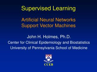 Supervised Learning Artificial Neural Networks Support Vector Machines