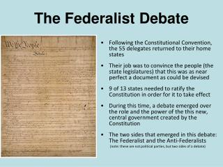 Following the Constitutional Convention, the 55 delegates returned to their home states