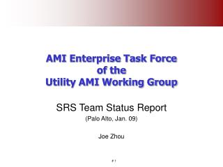 AMI Enterprise Task Force of the Utility AMI Working Group