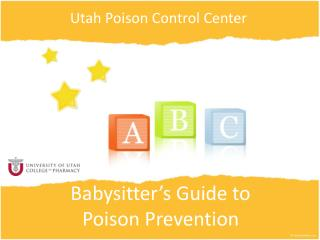 Babysitter's Guide to  Poison Prevention