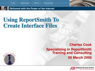 Using ReportSmith To Create Interface Files