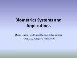 Biometrics Systems and Applications