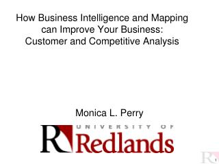 How Business Intelligence and Mapping can Improve Your Business: Customer and Competitive Analysis