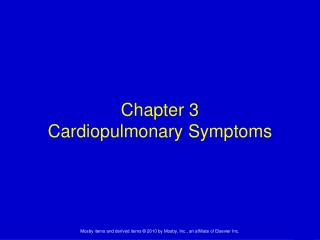 Chapter 3 Cardiopulmonary Symptoms