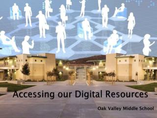 Accessing our Digital Resources