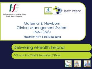 Maternal & Newborn Clinical Management System (MN-CMS)