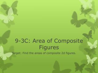 9-3C: Area of Composite Figures