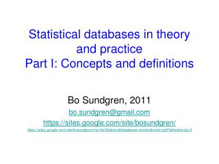 Statistical databases in theory and practice Part I: Concepts and definitions