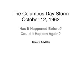 The Columbus Day Storm October 12, 1962