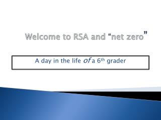 "Welcome to RSA and  "" net zero """