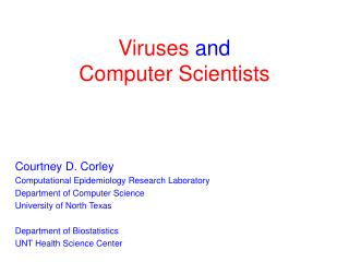 Viruses and  Computer Scientists