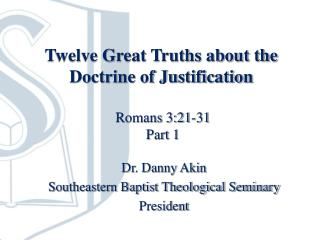 Twelve Great Truths about the Doctrine of Justification