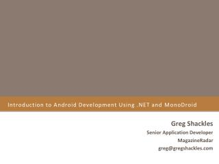 Introduction to Android Development Using .NET and  MonoDroid