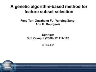 A genetic algorithm-based method for feature subset selection
