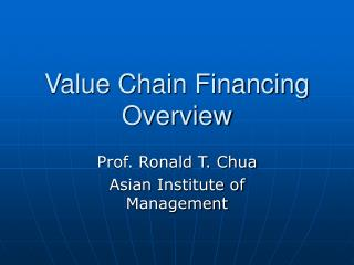 Value Chain Financing Overview