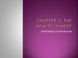Chapter 4: The New Testament