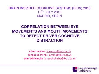 CORRELATION BETWEEN EYE MOVEMENTS AND MOUTH MOVEMENTS TO DETECT DRIVER COGNITIVE DISTRACTION