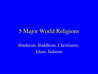 5 Major World Religions