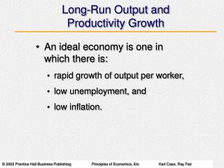 Long-Run Output and Productivity Growth