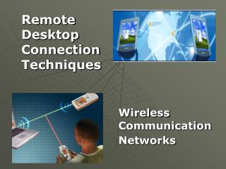Remote  Desktop  Connection  Techniques