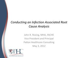 Conducting an Infection Associated Root Cause Analysis