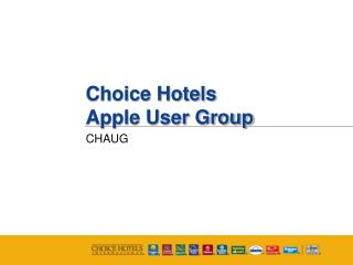 Choice Hotels Apple User Group