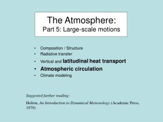 The Atmosphere: Part 5: Large-scale motions