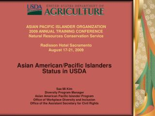 Asian American/Pacific Islanders  Status in USDA Sae Mi Kim Diversity Program Manager