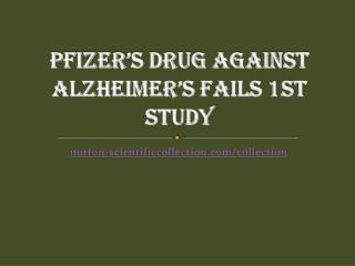 Pfizer's Drug Against Alzheimer's Fails 1st Study