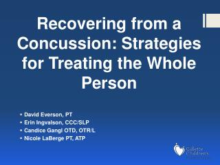 Recovering from a Concussion: Strategies for Treating the Whole Person
