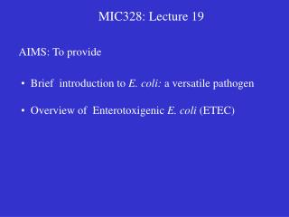 MIC328: Lecture 19