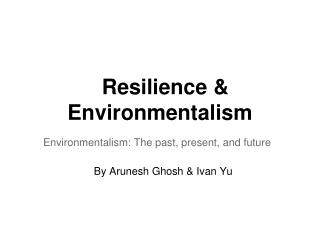 Resilience & Environmentalism