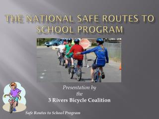 The National Safe Routes to School Program