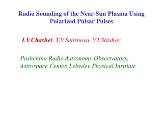 Radio Sounding of the Near-Sun Plasma Using Polarized Pulsar Pulses