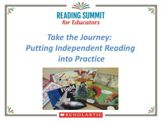 Take the Journey:  Putting  Independent  Reading into Practice