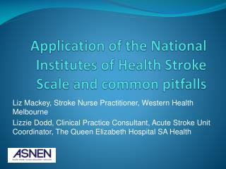 Application of the National Institutes of Health Stroke  Scale and  common pitfalls