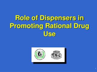 Role of Dispensers in Promoting Rational Drug Use