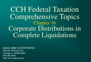CCH Federal Taxation Comprehensive Topics Chapter 16 Corporate Distributions in Complete Liquidations