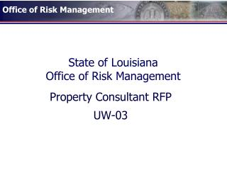 State of Louisiana Office of Risk Management