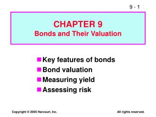 CHAPTER 9 Bonds and Their Valuation