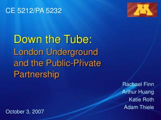 Down the Tube: London Underground and the Public-Private Partnership