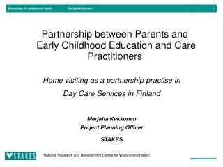 Partnership between Parents and  Early Childhood Education and Care Practitioners
