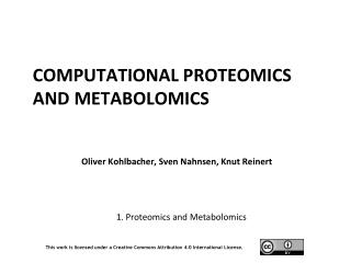 Computational  Proteomics and Metabolomics